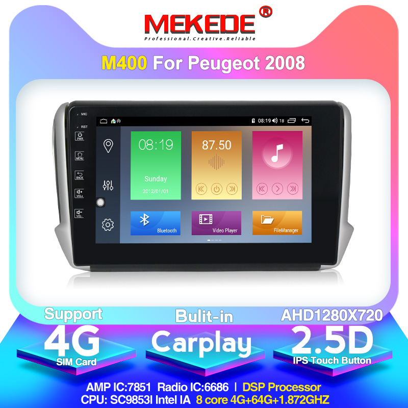 MEKEDE M400 Android 10.0 4+64G Car DVD For Peugeot 2008 208 2015-2016 GPS 4G Bluetooth Radio RDS USB Steering Wheel Controls