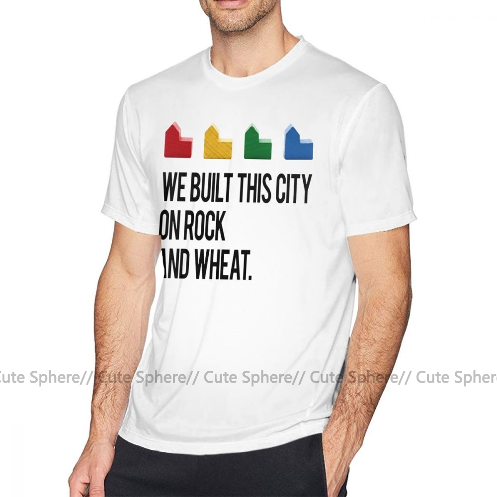 Catan T Shirt WE BUILT THIS CITY ON ROCK AND WHEAT Settlers Of Catan T-Shirt Short Sleeves Male Tee Shirt Classic Printed Tshirt
