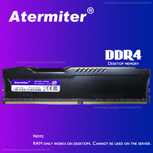 atermiter 32GB 16GB 8gb 4gb PC Memory RAM Memoria Module Computer Desktop DDR4 PC4 4G 8g 16g 2400Mhz 2666Mhz DIMM 2400 2666 X99