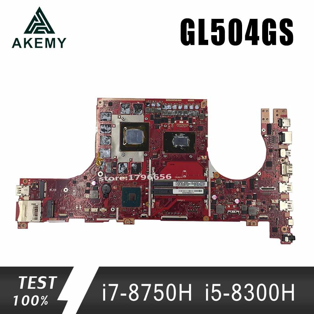 GL504GS  Motherboard I7-8750H I5-8300H For ROG ASUS GL504GV GL504GW GL504GS Laptop Motherboard GL504GS Mainboard (Exchange)! !