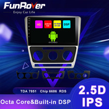 Funrover 4G+64G DSP Android 9.0 car multimedia Player radio gps navi Stereo For Skoda Octavia 2008-2013 2 din no dvd 2.5D+IPS FM(China)