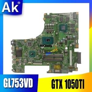 GL753VD материнская плата для Asus GL753 GL753VD GL753VE FX73V материнская плата для ноутбука I7-7700HQ GTX 1050TI