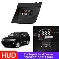 Pantalla Digital HUD Head Up para coche, velocímetro para Toyota Land Cruiser 200 V8 2010 ~ 2021, proyector de datos Sn OBD, parabrisas