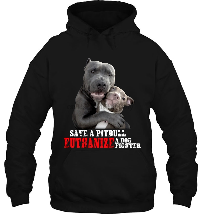 Save A Pitbull Euthanize A Dog Fighter Pitbull Couple Version Women Streetwear Men Women Hoodies Sweatshirts