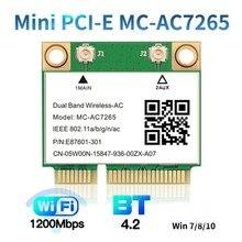 Wi-Fi кард-MC-AC7265 Mini PCI-E 1200 Мбит/с Bluetooth 4,2 Dual Band 2,4G 5G адаптер для Win7 Win 8 Win 10