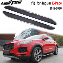 New arrival for Jaguar E Pace E Pace 2017 2020, OE model running board side step nerf bar,Hitop 5years SUV experiences