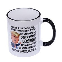 Gift For Dad, Donald Trump Great Dad Funny Mug Fathers Day Gift For Dad(China)