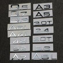 Para Audi A3 A4 A5 A6 A7 A8 Q3 Q5 Q7 3.2 3.0T 2.0T 4.2 2.4 3.6 Deslocamento Traseiro Trunk Emblema Do Logotipo Do Emblema Etiqueta Do Carro