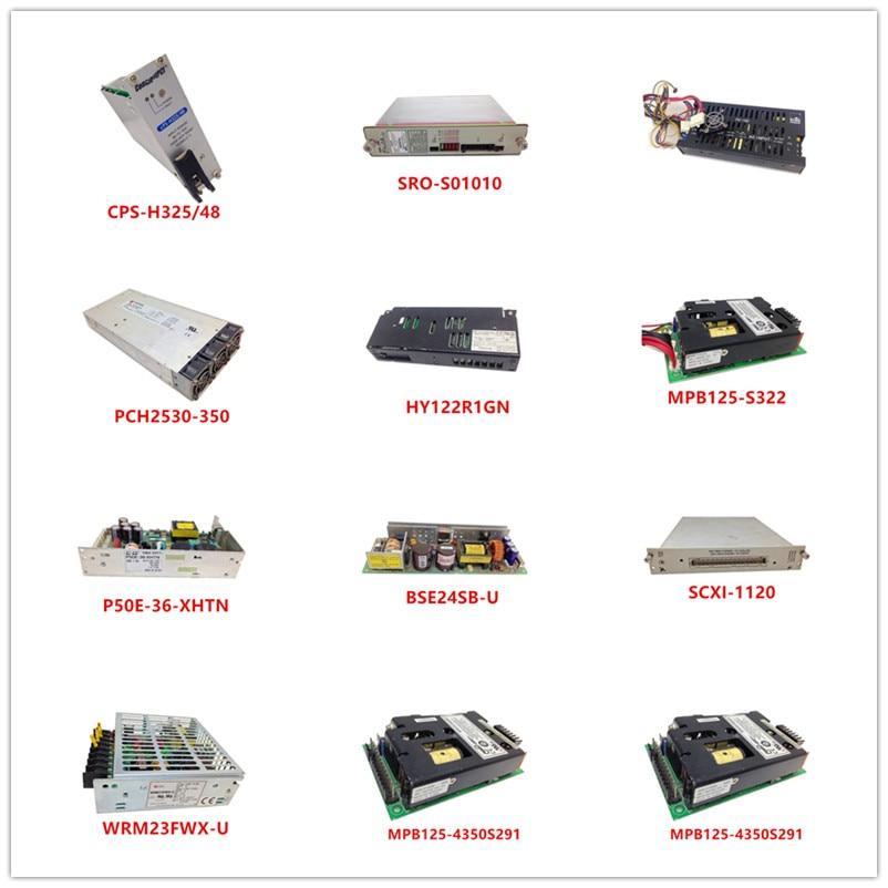 CPS-H325/48|SRO-S01010|PS-160|PCH2530-350|HY122R1GN|MPB125-S322|P50E-36-XHTN|BSE24SB-U|SCXI-1120|WRM23FWX-U|MPB125-4350S291 Used