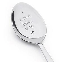 I Love You Dad Engraved Rustproof Stainless Steel Ice Cream Spoon Coffee Blender Kitchen