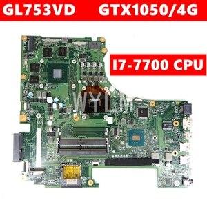 ROG GL753VD MB._ 0M/i7-7700HQ/AS GTX1050/4G для Asus GL753V GL753VE VD FX73VD Материнская плата ноутбука REV2.0 90NB0A40-R00010 100% тест