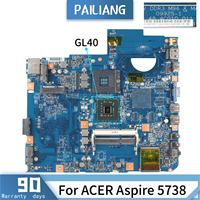 PAILIANG Laptop motherboard For ACER Aspire 5738 Mainboard 09925 1 GL40 tesed DDR3