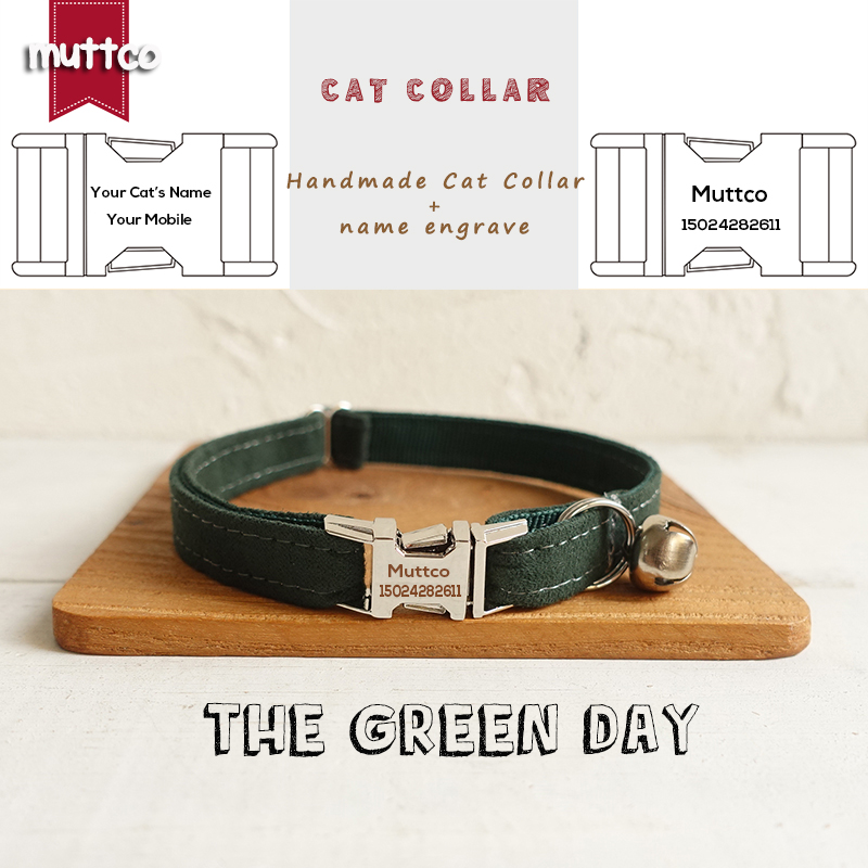MUTTCO 고품질의 수제 새겨진 금속 버클 고양이 목걸이 THE GREEN DAY cat collar 2 사이즈 UCC019