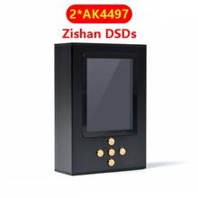 Zishan DSDs Dual AK4497 Professional Lossless เครื่องเล่นเพลง MP3 DAP HIFI แบบพกพาฮาร์ดแวร์ถอดรหัส 2.5mm Balanced AK4497EQ 4497