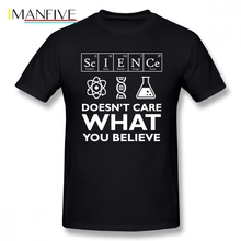 Science Doesnt Care What You Believe Men T Shirt Hipster Funko Pop Plus Size O-neck Cotton Short Sleeve Custom T-shirt