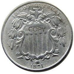 1874 щит пять центов копия из никеля монеты