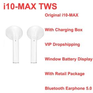 Original I10 MAX TWS Earphones Wireless Bluetooth Headphones Sport Earbud Headset With Microphone Charging Box For iPhone Xiaomi