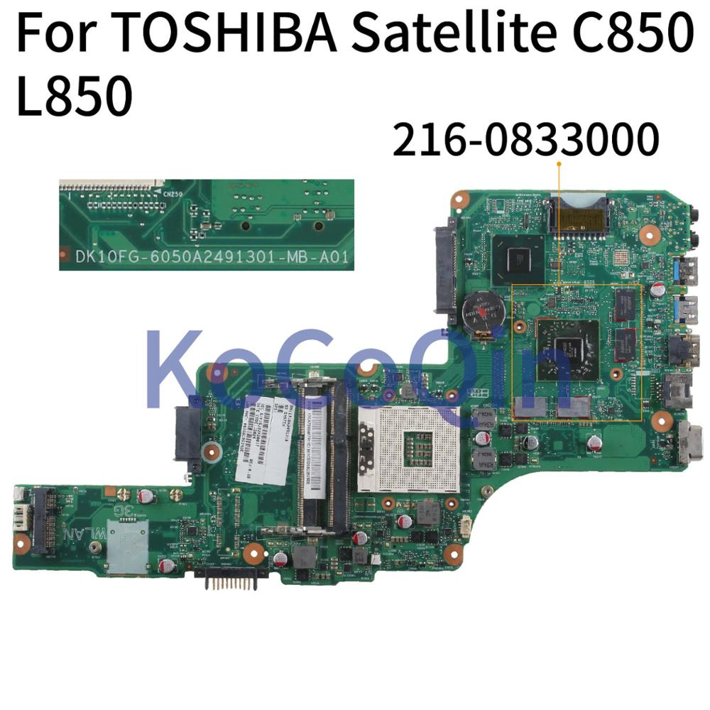 KoCoQin Laptop motherboard For TOSHIBA Satellite C850 C855 L850 L855 Mainboard 6050A2491301-MB-A01 216-0833000 image