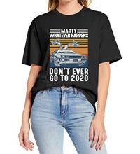 Camisa de verão marty o que quer que aconteça nunca vá para 2020 camiseta masculina e feminina vintage