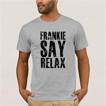 Fashion T Shirt 100% Cotton Frankie Say Relax Genuine cotton