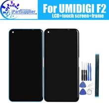 Umidigi F2 lcd ディスプレイ + タッチスクリーンデジタイザ + フレームアセンブリ 100% オリジナルの新液晶 + タッチデジタイザー umidigi f2 + ツール