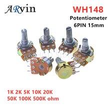 5pcs B1K B2K B5K B10K B20K B50K B100K B500K 6Pin Eixo Potenciômetro WH148 1K 50 20 10 5 2K K K K K 100K 500K