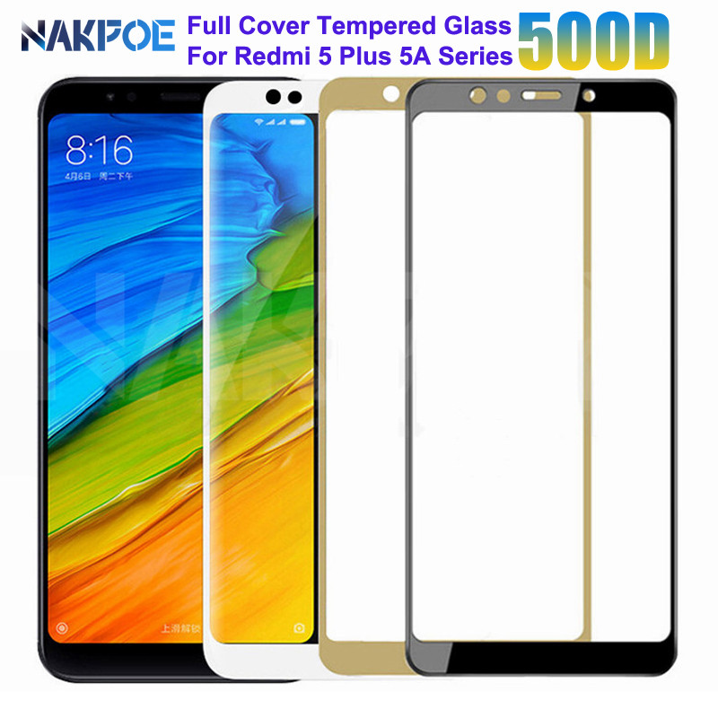 500D Tempered Glass On For Xiaomi Redmi 5 Plus 5A 4 4X 4A S2 Go K20 Note 5 5A Pro Safety Screen Protector Protective Glass Film