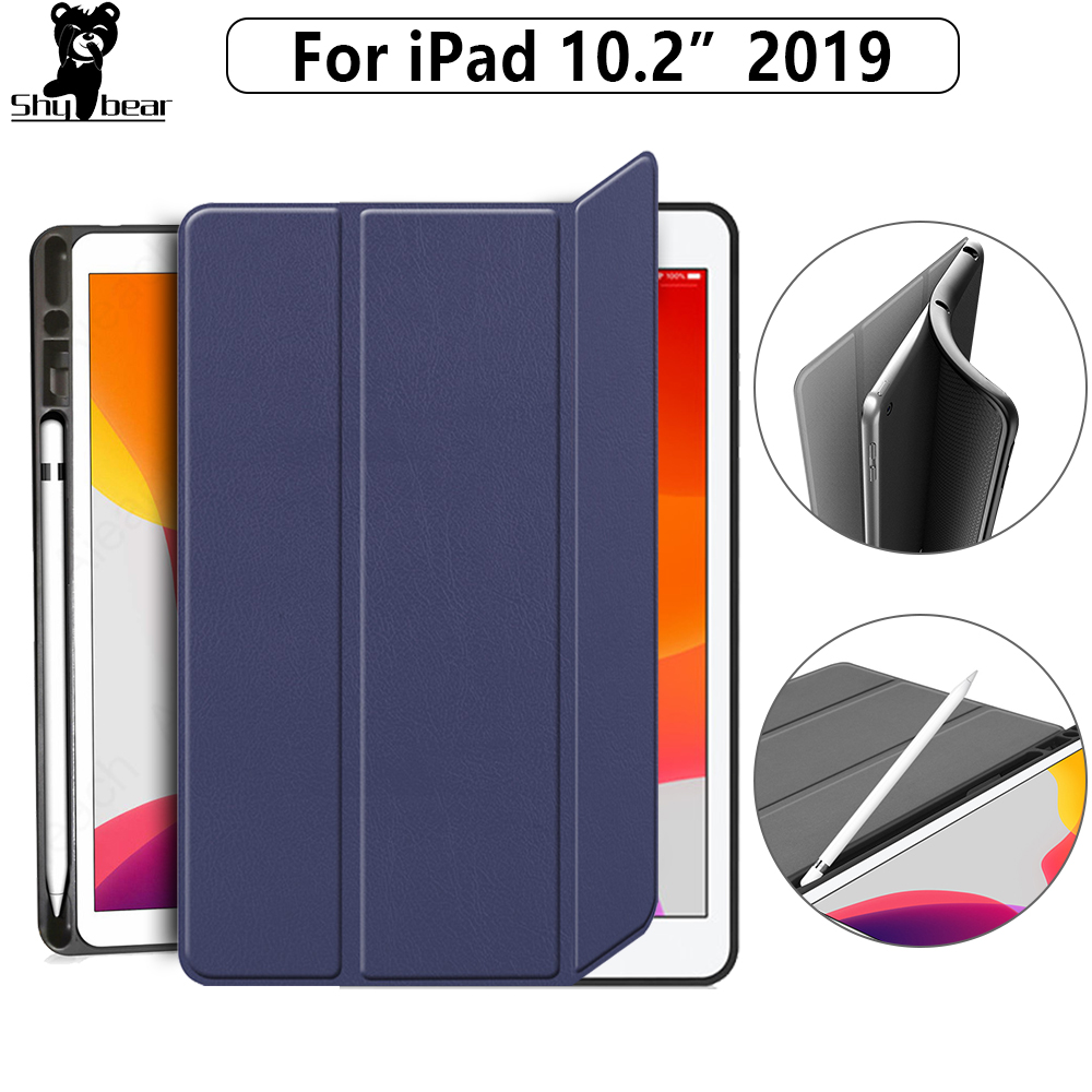 Case For  IPad 10.2  2019 Case For Apple IPad 7th Generation  Soft TPU Tablet Cover With Pencil Holder Funda Capa Shell +film