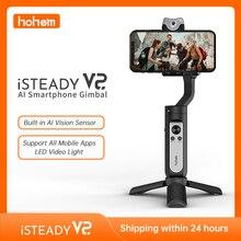 Hohem ISteady V2 AI ติดตาม Gimbal 3แกนมือถือพับได้259G การควบคุมท่าทาง Stabilizer Creative Vlog สำหรับ IPhone12 pro/Max