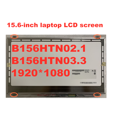 Lcd-Screen B156HTN03.3 N156HGE-LA1 40pin 1920--1080 LVDS