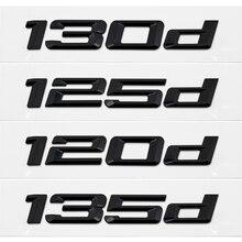 Chrom Buchstaben 120d 130d 125d 135d 118d Für BMW 1 Serie E87 E81 E82 E87 E88 F20 F21 Auto Stamm hinten Emblem Logo Aufkleber Abzeichen