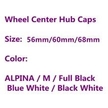 4 шт. 56 мм 60 мм 68 мм крышки обода крышка бейдж логотип эмблема ALPINA Авто центр колеса колпаки ступицы автомобиля Средства для укладки волос ...