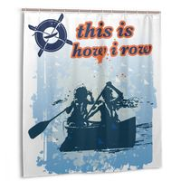 CHARM HOME This Is How I Row Boating Kayaking Plastic Shower Curtain 66x72 In Customized Bathroom Waterproof Polyester