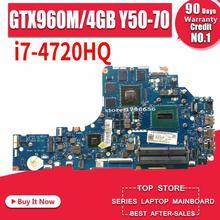 LA-B111P اللوحة المحمول لينوفو Y50-70 الأصلية I7-4720HQ/4710HQ GTX960M-4G