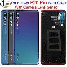 Original New Back Glass For Huawei P20 Pro Battery Cover Back Case Door + Camera Lens Sensor P20 Pro Back Cover CLT L09 CLT L29