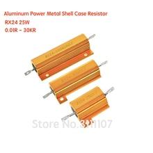 RX24 25W Aluminum Power Metal Shell Case Resistor 0.01R - 30KR Wirewound Resistance 0.05 0.1 2 3 5 6 8 10 20 100 150 200 1Kohm