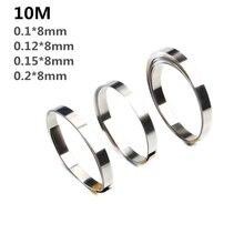 10M 8 millimetri x 0.1/0.12/0.15 Nastro Striscia di Nichel Per Li 18650 Saldatura a punti Della Batteria Compatibile per Spot Saldatore Macchina