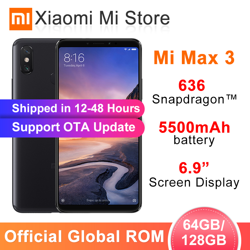 Global ROM Xiaomi Mi Max 3 4GB 64GB/6GB 128GB Smartphone Snapdragon 636 Octa Core 6.9 2160x1080 Full Screen Dual Camera 5500mAh