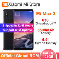 "ROM globale Xiao mi mi Max 3 4 GB 64 GB/6 GB 128 GB Smartphone Snapdragon 636 Octa Core 6.9 ""2160x1080 plein écran double caméra 5500 mAh"