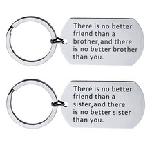 New There is no better friend than a br * ther / sister stainless steel key ring