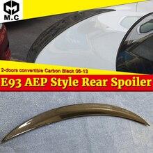 E93 спойлер карбоновый спойлер задний крылья для BMW 3 серии 325i 328i 330i 335i 2 двери Кабриолет AEP Стиль черный спойлер 06-13