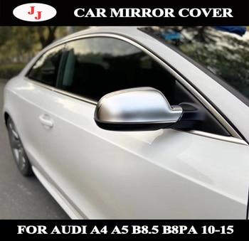 Matt silver Side Wing Rearview Mirror Cap For Audi A3 S3 8P 10-12 A4 S4 B8 8K ( B8.5 ) 12-15 A5 S5 RS5 B8 Case Shell Cover Trim
