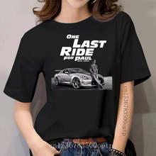 Fast and Furious 7 One Last Ride For Paul Walker T Shirt women Design T Shirt_501
