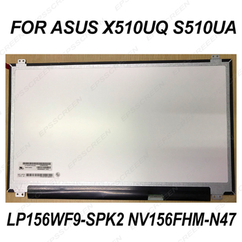 EDP 30PIN for ASUS X510UQ S510UA LAPTOP SCREEN  LP156WF9-SPK2 NV156FHM-N47 MATRIX LED LCD PANEL DISPLAY IPS FHD ultra-thin slim