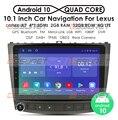 Автомобильный радиоприемник Android 10,0 10,1 ''DVD-плеер для Lexus IS250 IS300 IS200 IS220 IS350 2005-2012 стерео 2 Din головное устройство GPS-навигация