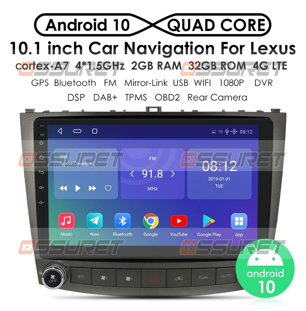 """La Radio del coche de Android 10,0 de 10,1 """"reproductor de DVD para Lexus IS250 IS300 IS200 IS220 IS350 2005-2012 estéreo 2 Unidad Central Din GPS de navegación"""
