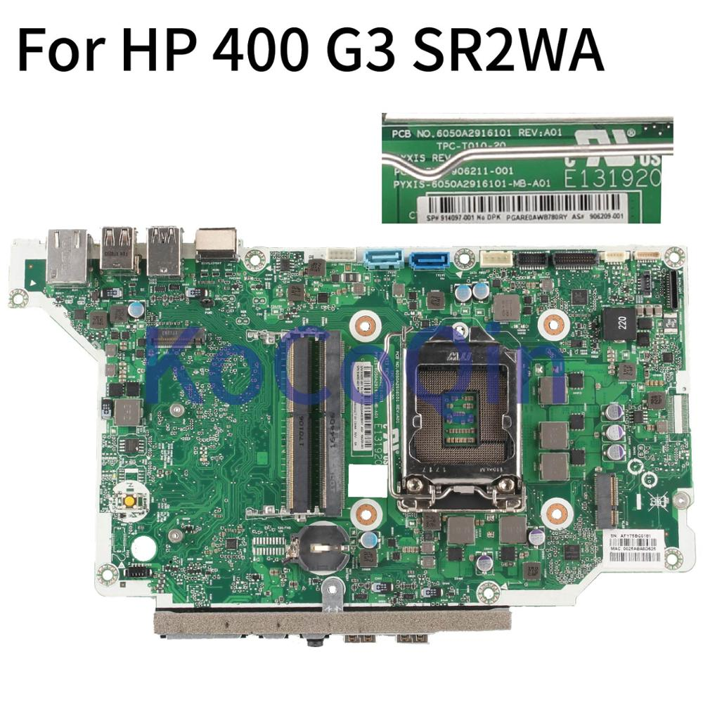 KoCoQin Laptop Motherboard For HP 400 G3 Core SR2WA Mainboard 6050A2916101