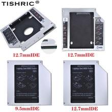 Tishric alumínio 9.5mm/12.7mm sata para pata ide 2nd hdd caddy 2.5