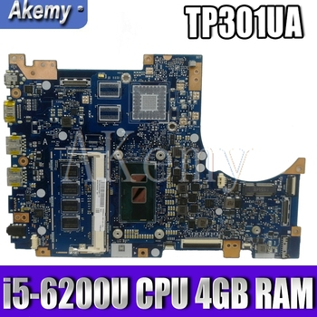 TP301UA/ i5-6200U CPU 4GB RAM For Asus TP301U TP301UA TP301UJ TP301UJ Laptop motherboard TP301UA Mainboard 100% Tested akemy x200la i3 4010 4gb ram mainboard rev2 1 for asus f200la f200l x200l x200la laptop motherboard 100