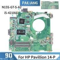 PAILIANG Laptop motherboard For HP Pavillion 14 P Mainboard DAY11AMB6E0 Core SR1EF I5 4210U N15S GT S A2 TESTED DDR3